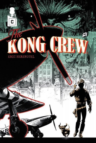 Kong Crew 1: Der Dschungel von Manhatten