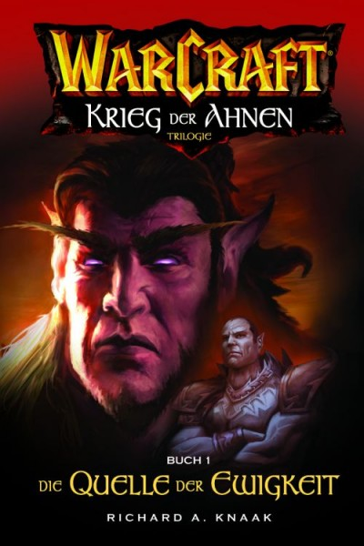 Warcraft 4: Krieg der Ahnen I - Die Quelle der Ewigkeit