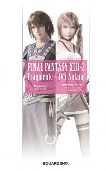 Final Fantasy XIII: Fragments Before - Die Vorgeschichte - Der Anfang