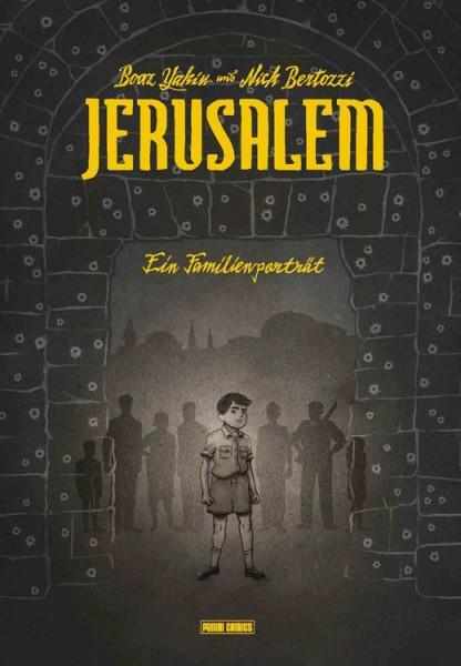 Jerusalem: Ein Familienporträt