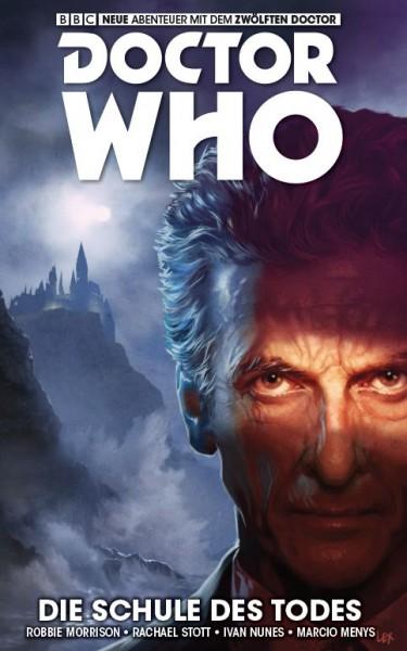 Doctor Who: Der zwölfte Doctor 4: Die Schule des Todes
