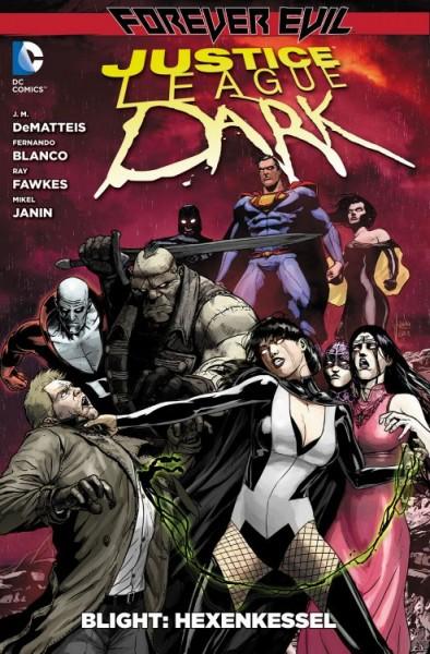 Justice League Dark 4: Forever Evil - Blight 1