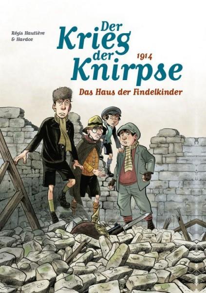 Der Krieg der Knirpse 1: Das Haus der Findelkinder