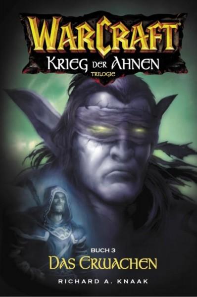 Warcraft 6: Krieg der Ahnen 3 - Das Erwachen