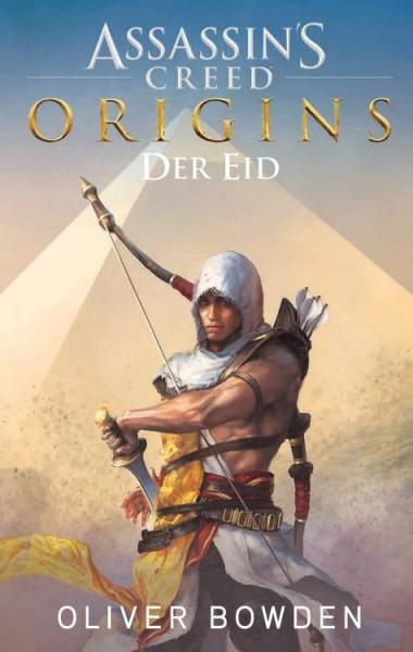 Assassin's Creed: Origins - der Eid: Die offizielle Vorgeschichte zum Game