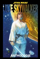 Star Wars: Die Luke Skywalker-Anthologie