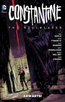 Constantine - The Hellblazer 1 - Abwärts!