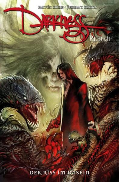 Darkness: Rebirth 1: Der Riss im Dasein