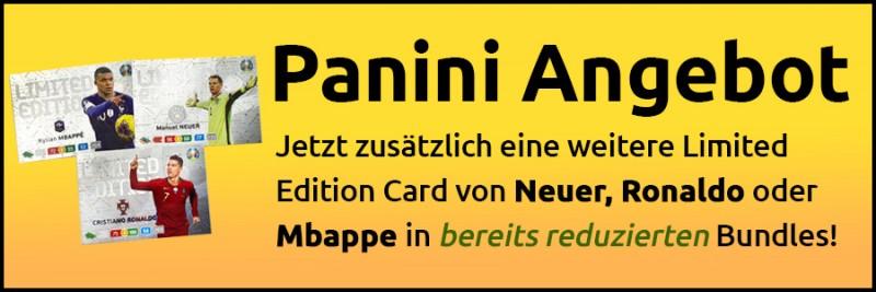 Panini Angebot - zusätzliche weitere Limited Edition Card von Neuer, Ronaldo oder Mbappe