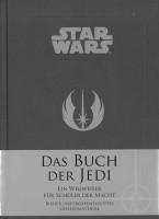 Star Wars - Das Buch der Jedi - Wegweiser für Schüler der Macht