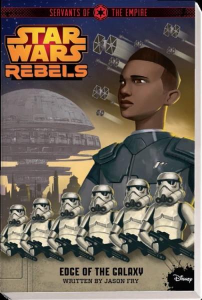 Star Wars: Rebels - Diener des Imperiums 1: Am Rande der Galaxis