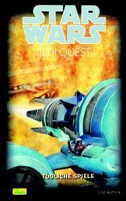 Star Wars Jedi Quest 4: Tödliche Spiele