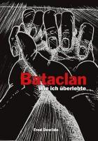 Bataclan - Wie ich überlebte
