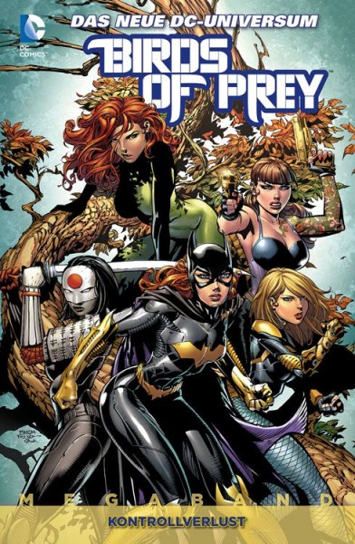 Birds of Prey Megaband 1: Kontrollverlust