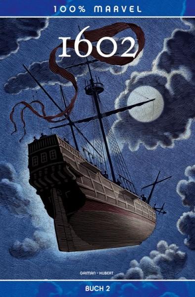 100% Marvel: 1602 - Buch 2