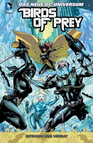 Birds of Prey Megaband 2: Intrigen und Verrat