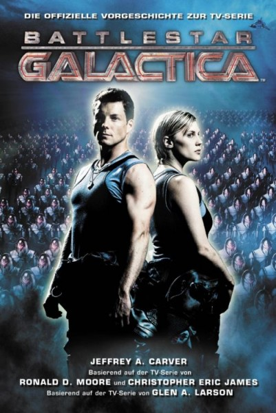 Battlestar Galactica: Die Vorgeschichte