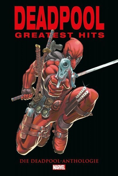 Deadpools Greatest Hits: Die Deadpool Anthologie Cover