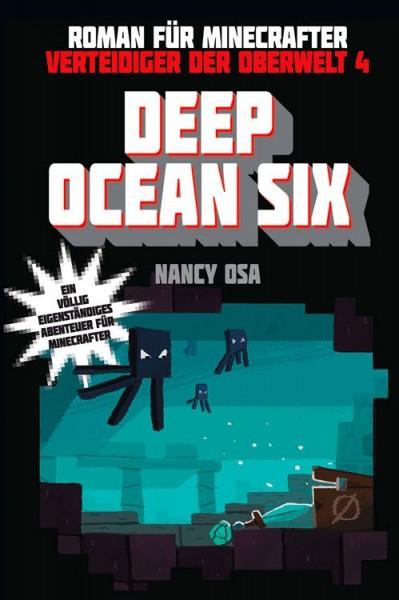 Minecraft: Verteidiger der Oberwelt 4: Deep Ocean Six
