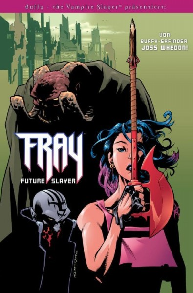 Buffy the Vampire Slayer präsentiert: Fray Future Slayer