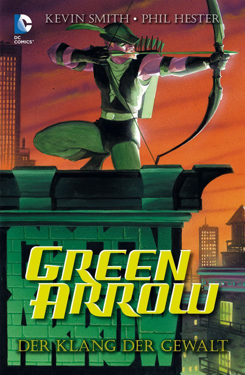 Green Arrow: Der Klang der Gewalt
