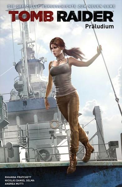 Lara Croft: Tomb Raider - Präludium