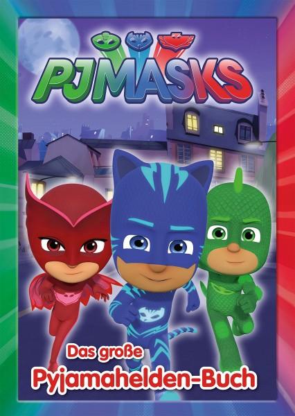 Pj Masks - Das große Pyjamahelden-Buch