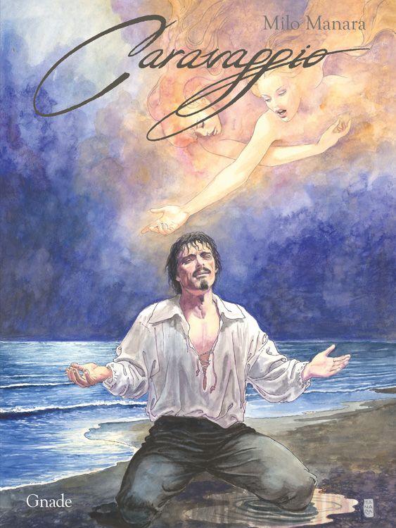 Milo Manara - Caravaggio Bd. 2: Gnade...