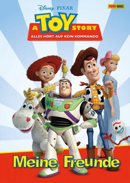 Disney Pixar: TOy Story 4: Alles hört auf kein Kommando - Meine Freunde