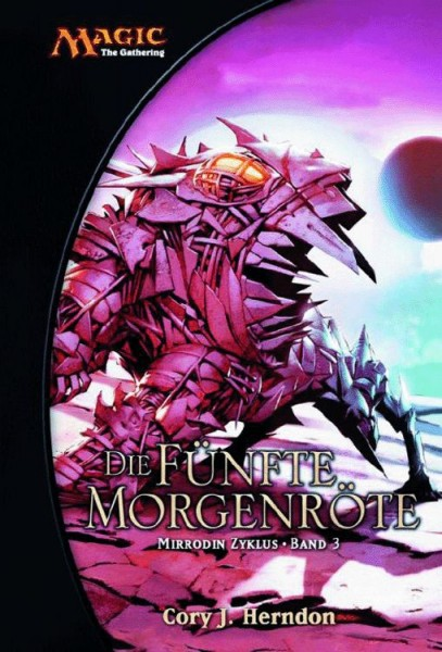 Magic: The Gathering - Die fünfte Morgenröte: Mirrodin Zyklus 3