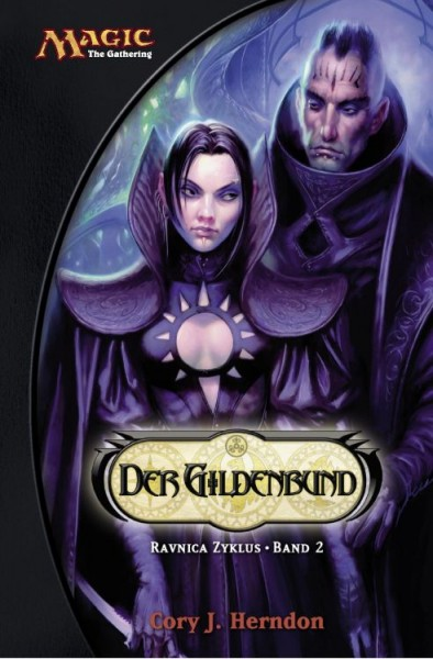 Magic: The Gathering 8 - Ravnica Zyklus 2: Der Gildenbund