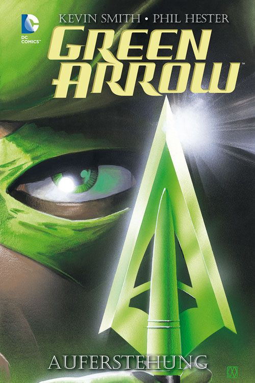 Green Arrow: Auferstehung - Comic...