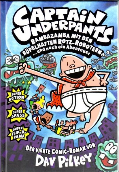 Captain Underpants 4: Ramabazamba mit den rüpelhaften Rotz-Robotern