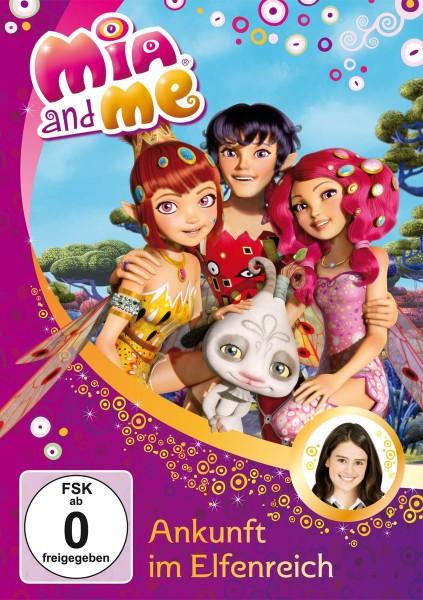 Mia and Me: Staffel 1: Vol. 1: Ankunft im Elfenreich