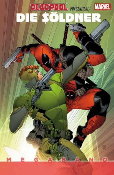 Deadpool präsentiert: Die Söldner Megaband