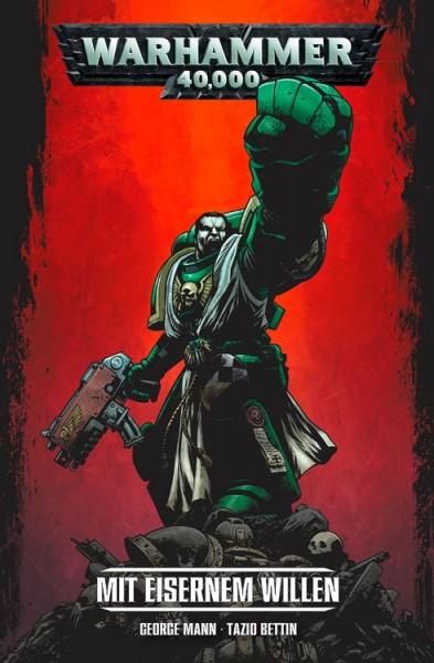 Warhammer 40.000: 1: Mit eisernem Wille