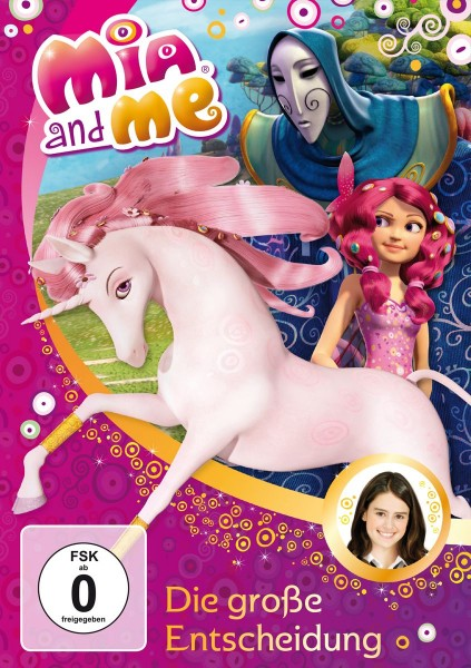 Mia and Me: Staffel 1: Vol. 13: Die grosse Entscheidung
