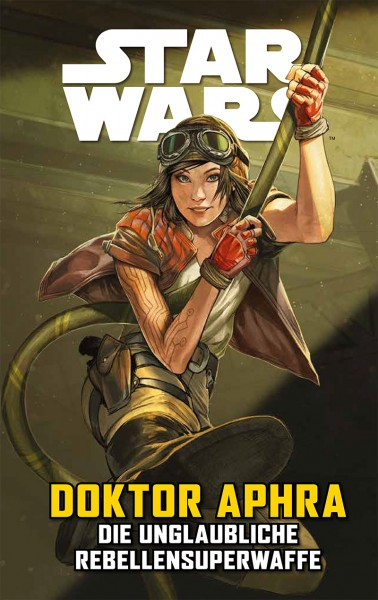 Star Wars Sonderband 126 - Doktor Aphra VI - Die unglaubliche Rebellensuperwaffe
