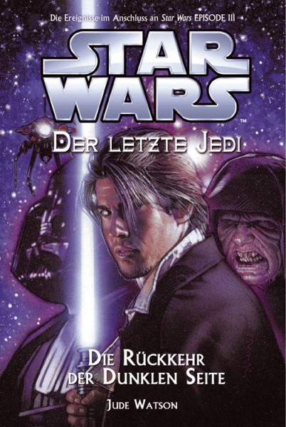 Star Wars: Der letzte Jedi 6 - Die Rückkehr der dunklen Seite