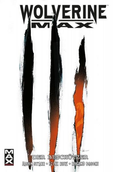 Maximum 56: Wolverine Max - Der Beschützer
