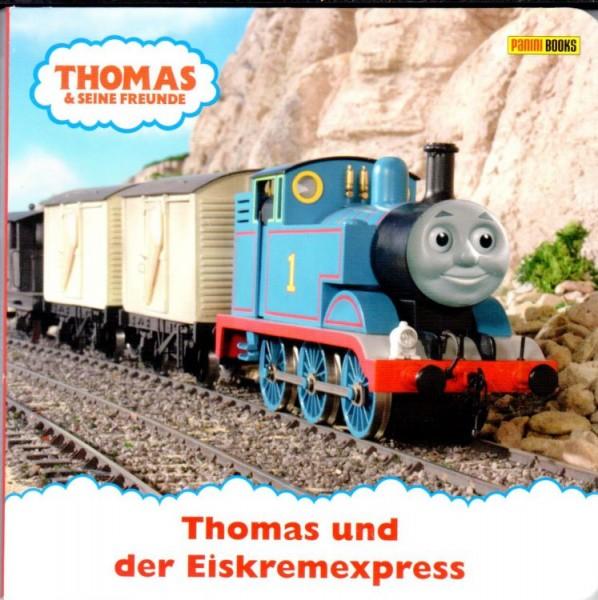 Thomas und seine Freunde - Pappbilderbuch 1: Thomas und der Eiskremexpress