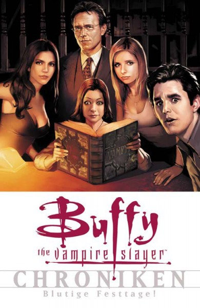 Buffy the Vampire Slayer Chroniken 5: Blutige Festtage!