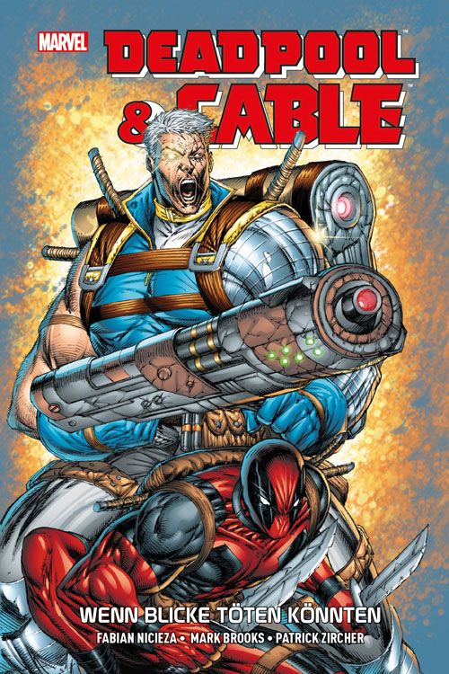 Deadpool & Cable - Wenn Blicke töten...
