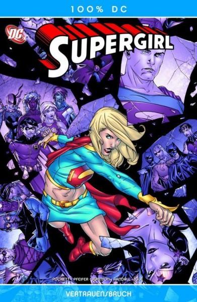 100% DC 22: Supergirl 6 - Vertrauensbruch