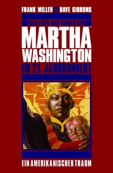 Martha Washington 1: Ein amerikanischer Traum