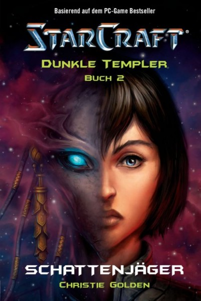 StarCraft - Dunkle Templer II - Schattenjäger