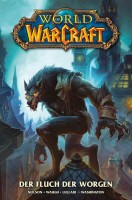 World of Warcraft 6: Der Fluch der Worgen