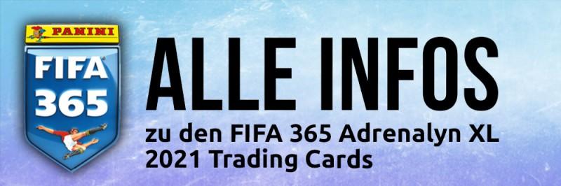Panini FIFA 365 Adrenalyn XL 2021 - Alle Infos