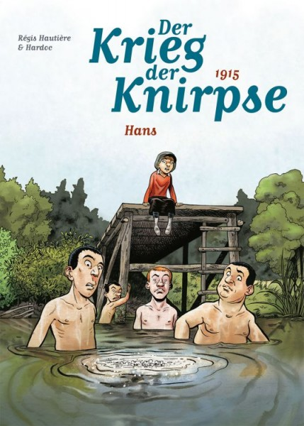 Der Krieg der Knirpse 2 - 1915 - Hans