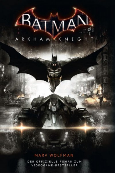Batman: Arkham Knight - Roman zum Game